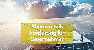 Photovoltaik-Foerderung fuer Unternehmen ausgeschoepft © uss